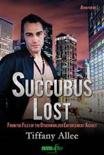 Succubus Lost (Files of the Otherworlder Enforcement Agency #2)