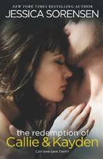 The Redemption of Callie & Kayden (The Coincidence #2)