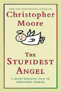 The Stupidest Angel (Pine Cove #3)