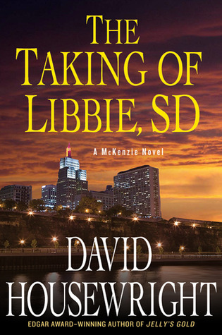 The Taking of Libbie, SD (Mac McKenzie #7)