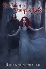 The Tale Of The Vampire Bride (Vampire Bride #1)