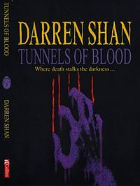 Tunnels of Blood (The Saga of Darren Shan #3)